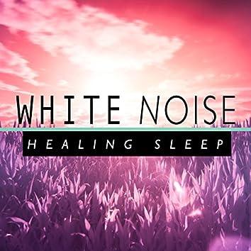 White Noise: Healing Sleep