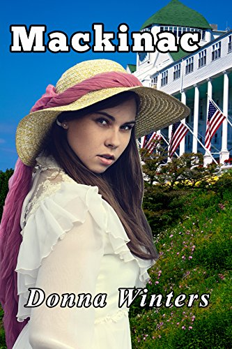 Mackinac (Great Lakes Romances Book 1)