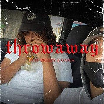 Throwaway (Starring: Ganja)