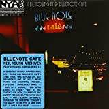 YOUNG, NEIL - BLUENOTE CAFE :