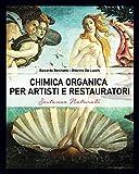 Chimica Organica per Artisti e Restauratori: Sostanze Naturali