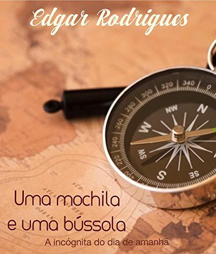 Uma mochila e uma bússola (Portuguese Edition)