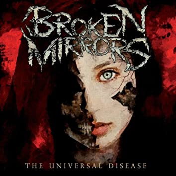 The Universal Disease