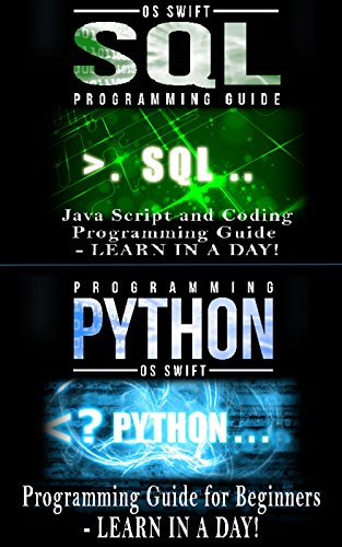 Python Programming Guide + SQL Guide - Learn to be an EXPERT in a DAY!: Box Set Guide (Python Programming, SQL) (English Edition)