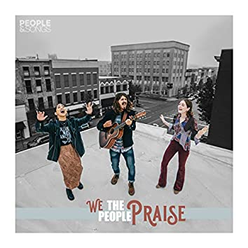 We the People Praise