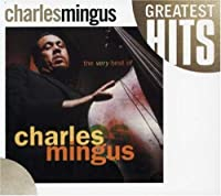 Very Best of Charles Mingus