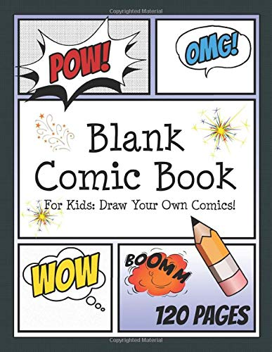 Blank Comic Book for Kids: Draw your own Comics: Create your own Comic Cartoons. 120 Page Comic Journal filled with Blank Comic Panels 8.5 x 11