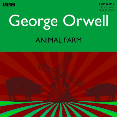 Animal Farm [Dramatised]