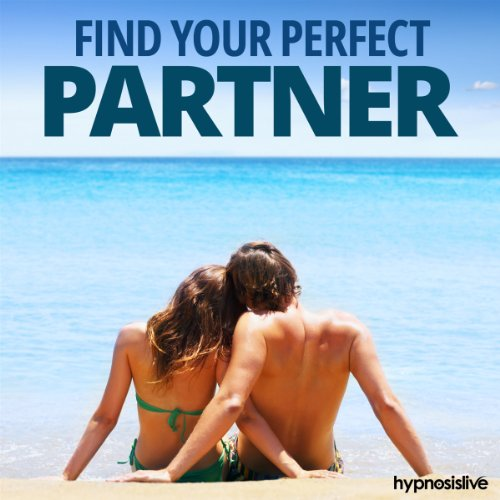 Find Your Perfect Partner Hypnosis audiobook cover art