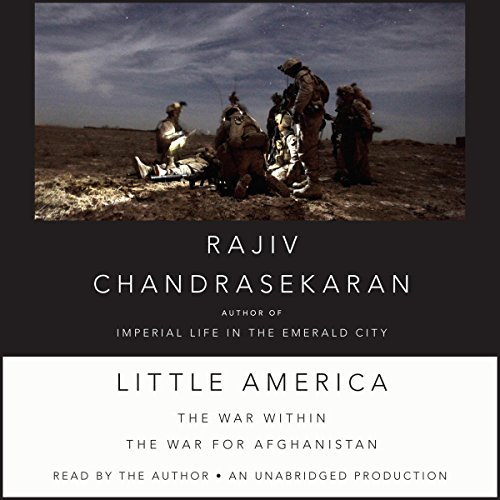 Little America Audiobook By Rajiv Chandrasekaran cover art