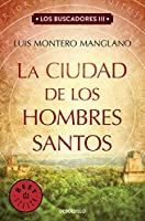 La ciudad de los hombres santos / The Searchers. The City of Holy Men (Los Buscadores)