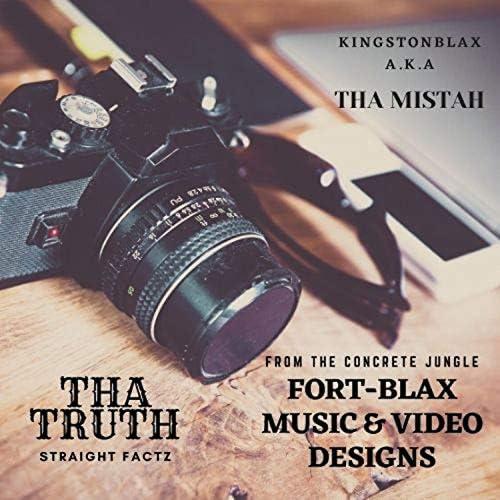 """Kingstonblax A.K.A """"THA Mistah"""""""