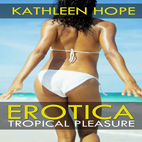 Tropical Pleasure audiobook cover art