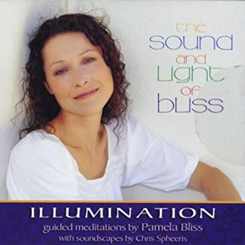 The Sound and Light of Bliss: Illumination