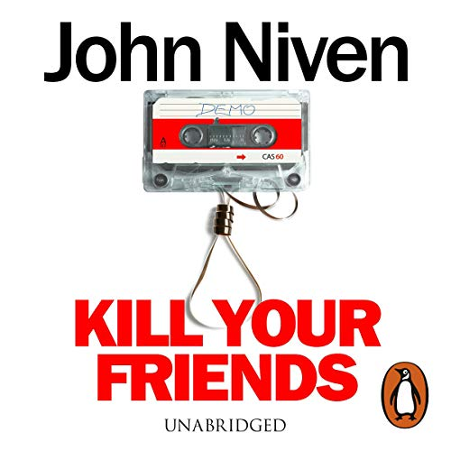 Kill Your Friends audiobook cover art