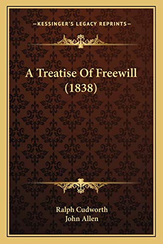 A Treatise Of Freewill (1838)