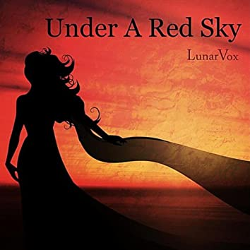 Under a Red Sky