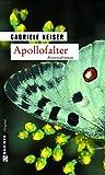 Apollofalter: Der erste Fall für Franca Mazzari (Ein Fall für Franca Mazzari 1)