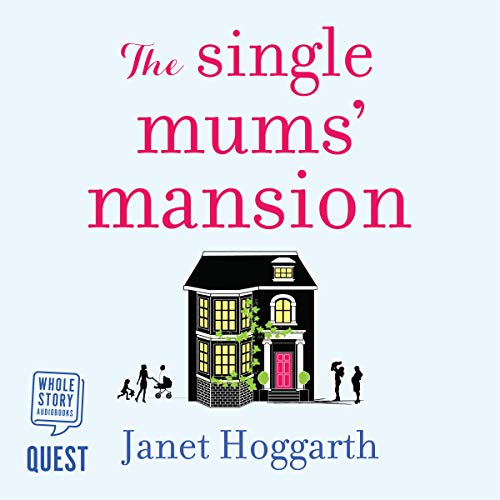 The Single Mums' Mansion  By  cover art