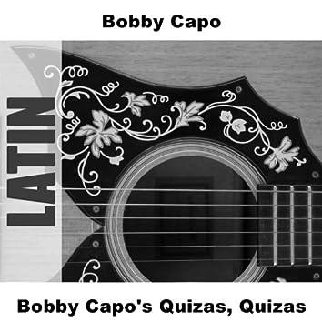 Bobby Capo's Quizas, Quizas