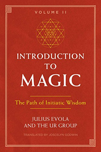 Introduction to Magic, Volume II: The Path of Initiatic Wisdom