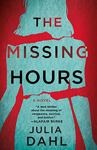The Missing Hours: A Novel by [Julia Dahl]
