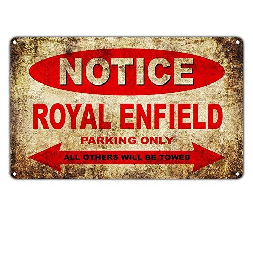 DGBELL Notice Royal Enfield Motorcycles Parking Only Blechschild Wandkunst Dekoration Vintage Metall Plakette Retro Poster Mann Höhle Cafe Büro Hof Garten Kino Geschenk