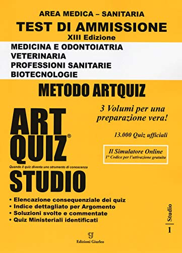 Artquiz Studio. XIII Edizione A.A.2020-21. Test Di Ammissione per Medicina, Odontoiatria, Veterinaria, Professioni Sanitarie e Biotecnologie