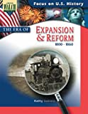 The Era of Expansion & Reform (1800-1860)