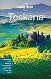 Lonely Planet Reiseführer Toskana (Lonely Planet Reiseführer E-Book)
