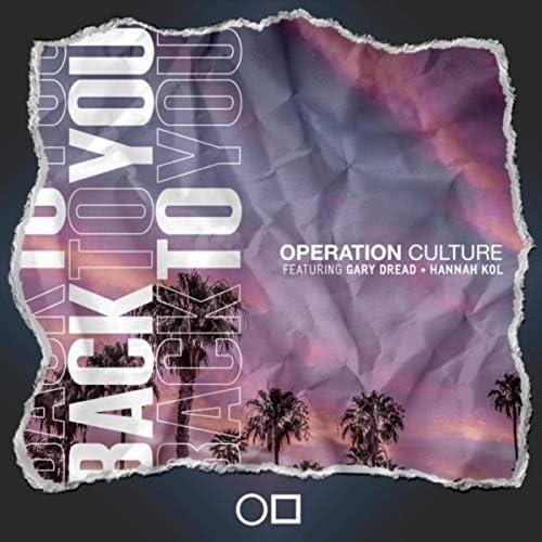 Operation Culture feat. Gary Dread & Hannah Kol