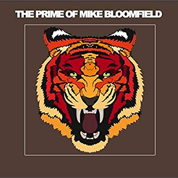 The Prime of Mike Bloomfield