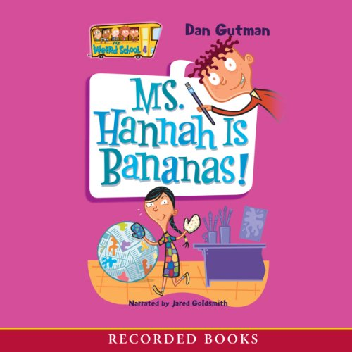 Ms. Hannah Is Bananas audiobook cover art
