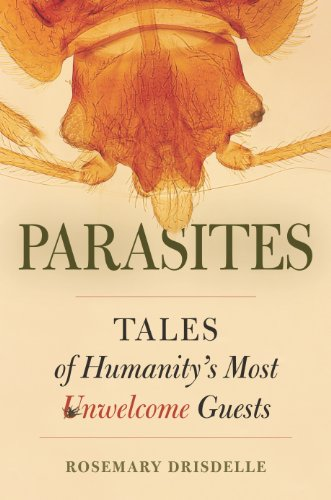 Parasites: Tales of Humanity's Most Unwelcome Guests (English Edition)