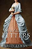The Petticoat letters (Rebels Of The Revolution Book 1)
