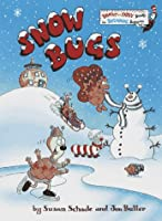 Snow Bugs (Bright & Early Books(R))