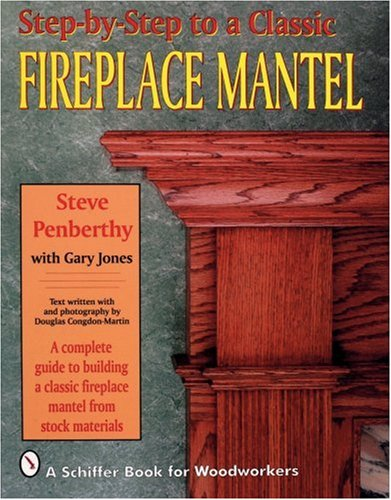 Step-By-Step to a Classic Fireplace Mantel