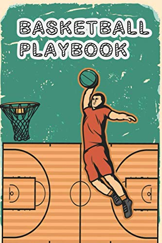 Basketball Playbook: Basketball Play Designer: The Ultimate Notebook To Create Your Basketball Playbook for Successful 6″ x 9″ , 120 page