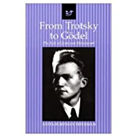 From Trotsky to Goedel: The Life of Jean van Heijenoort