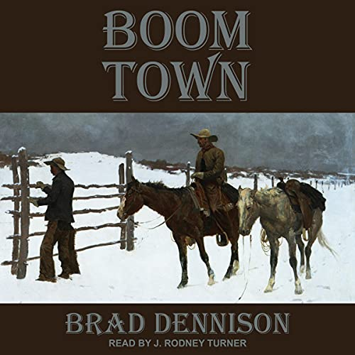 Boom Town Audiobook By Brad Dennison cover art