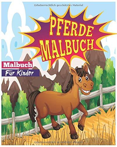 Pferde Malbuch für Kinder: Pferde & Ponys zum Ausmalen