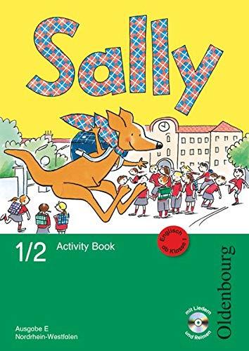 Sally - Englisch ab Klasse 1 - Ausgabe E für Nordrhein-Westfalen 2008 - 1./2. Schuljahr: Activity Book mit Audio-CD und Kartonbeilagen