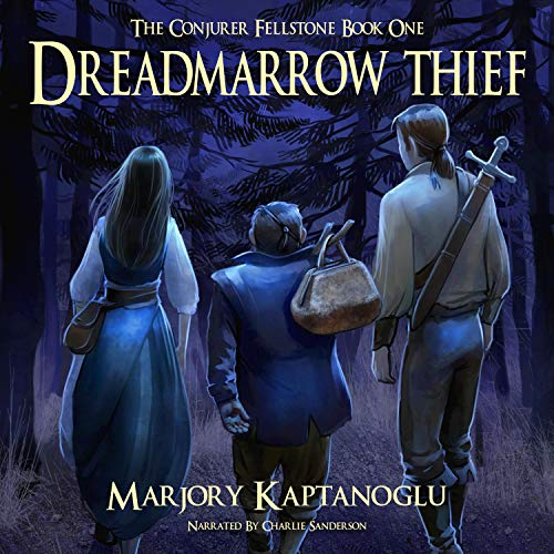 Dreadmarrow Thief Audiobook By Marjory Kaptanoglu cover art