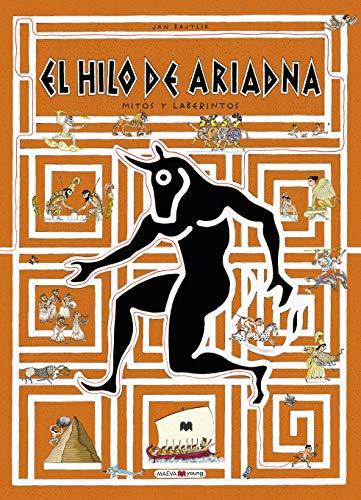 El hilo de Ariadna: Mitos y laberintos (Libros para los que aman los libros)