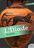 L'Iliade (mythologie) - Format Kindle - 9782363073617 - 1,99 €