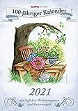 100-jähriger Kalender 2021 - Bild-Kalender 24x34 cm - inkl. Wetterprognosen und Bauernregeln - mit liebevollen Illustrationen - Wandkalender - Alpha Edition