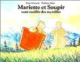 Mariette et Soupir vont cueillir des myrtilles