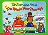 The Berenstain Bears the Whole Year Through: With Earthsaver Tips and Things to Do for Each and Every Month of the Year