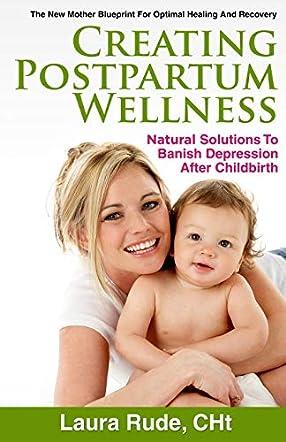 Creating Postpartum Wellness