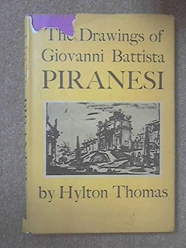 The Drawings of Giovanni Battista Piranesi